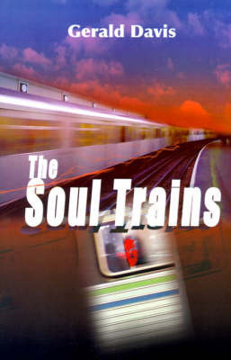 The Soul Trains by Gerald Davis, (Fi