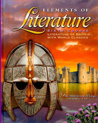 Elements of Literature, Sixth Course: Literature of Britain with World Classics