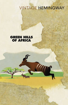 Green Hills of Africa by Ernest Hemingway