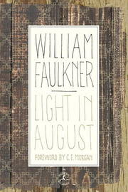 Light in August by William Faulkner image