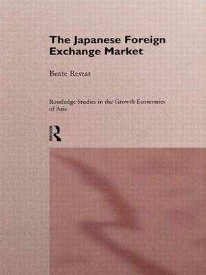 The Japanese Foreign Exchange Market by Beate Reszat image