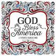 God Bless America: A Patriotic Adult Coloring Book by Multnomah