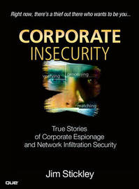 Corporate Insecurity by Jim Stickley