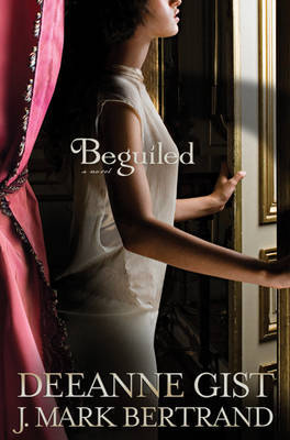 Beguiled by Deeanne Gist image