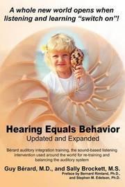 Hearing Equals Behavior by Guy Berard