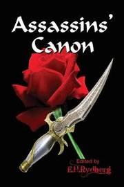 Assassins' Canon by Edwin H Rydberg