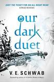 Our Dark Duet by V E Schwab