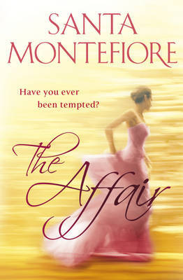 The Affair by Santa Montefiore image