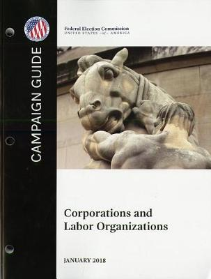 Campaign Guide: Corporations and Labor Organizations image