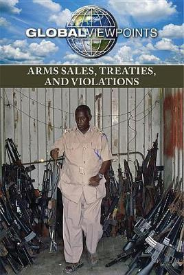 Arms Sales, Treaties, and Violations image