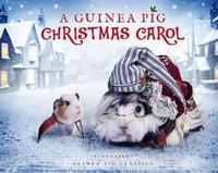 A Guinea Pig Christmas Carol by Charles Dickens