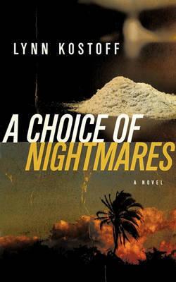 A Choice of Nightmares by Lynn Kostoff image
