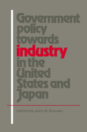 Government Policy towards Industry in the United States and Japan image