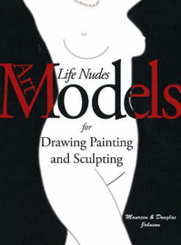 Art Models: Life Nudes for Drawing, Painting, and Sculpting by Douglas Johnson image