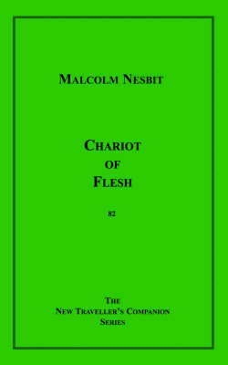 Chariot of Flesh by Malcolm Nesbit image