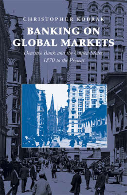Banking on Global Markets by Christopher Kobrak image