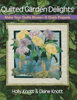 Quilted Garden Delights by Diane Knott image