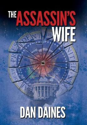 The Assassins Wife by Dan Seth Daines image