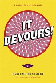 It Devours! by Joseph Fink