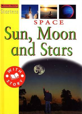L3: Space - Sun, Moon and Stars by Sally Hewitt