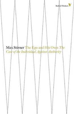 The ego and his own by Max Stirner