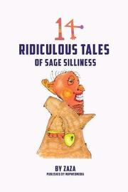 14 Ridiculous Tales of Sage Silliness by Jerry (Zaza) Bader image