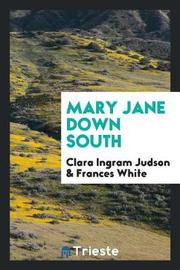 Mary Jane Down South by Clara Ingram Judson image