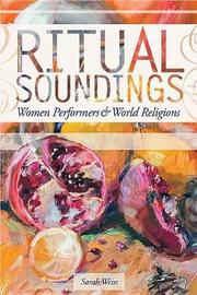 Ritual Soundings by Sarah Weiss