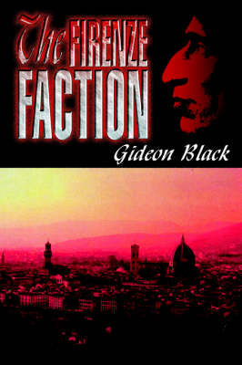 The Firenze Faction by Gideon Black image