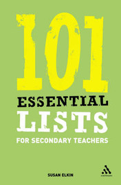 101 Essential Lists for Secondary Teachers by Susan Elkin image