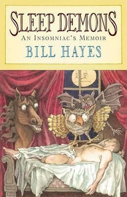 Sleep Demons: An Insomniac's Memoir by BILL HAYES image
