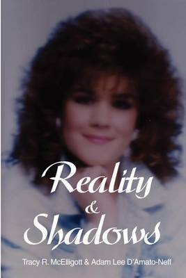 Reality & Shadows by Tracy R. McElligott image