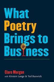 What Poetry Brings to Business by Clare Morgan