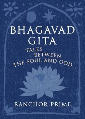 Bhagavad Gita by Ranchor Prime