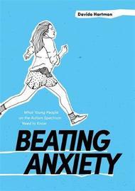 Beating Anxiety by Davida Hartman