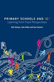 Primary Schools and ICT by Neil Selwyn image