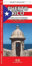 Puerto Rico: A Simplified Reference to Language, Culture & Attractions by Senior Consultant James Kavanagh (Senior Consultant, Oxera Oxera Oxera)