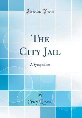 The City Jail by Fay Lewis image