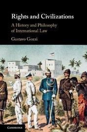 Rights and Civilizations by Gustavo Gozzi