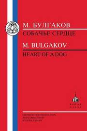 Heart of a Dog by Mikhail Bulgakov