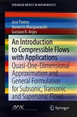 An Introduction to Compressible Flows with Applications by Jose Pontes