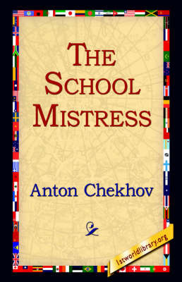 The School Mistress by Anton Pavlovich Chekhov image