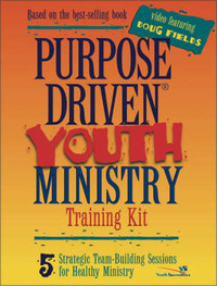 Purpose-driven Youth Ministry Training Kit: 5 Strategic Team-building Sessions for Healthy Ministry by Doug Fields image