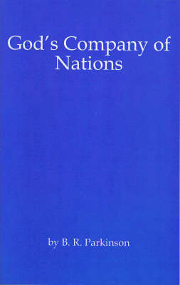 Gods Company of Nations by B.R. Parkinson image