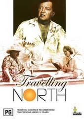 Travelling North on DVD