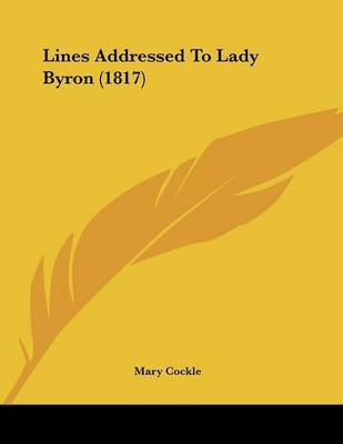 Lines Addressed to Lady Byron (1817) by Mary Cockle image