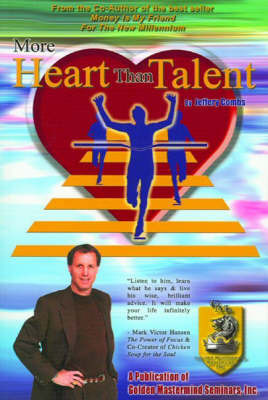 More Heart Than Talent by Jeffery Combs