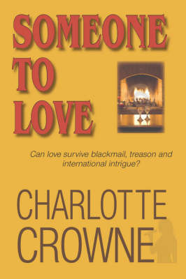 Someone to Love by Charlotte Crowne