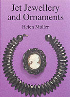 Jet Jewellery and Ornaments by Helen Muller