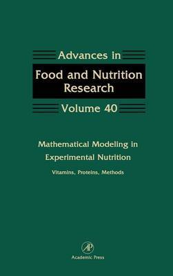 Mathematical Modeling in Experimental Nutrition: Vitamins, Proteins, Methods: Volume 40